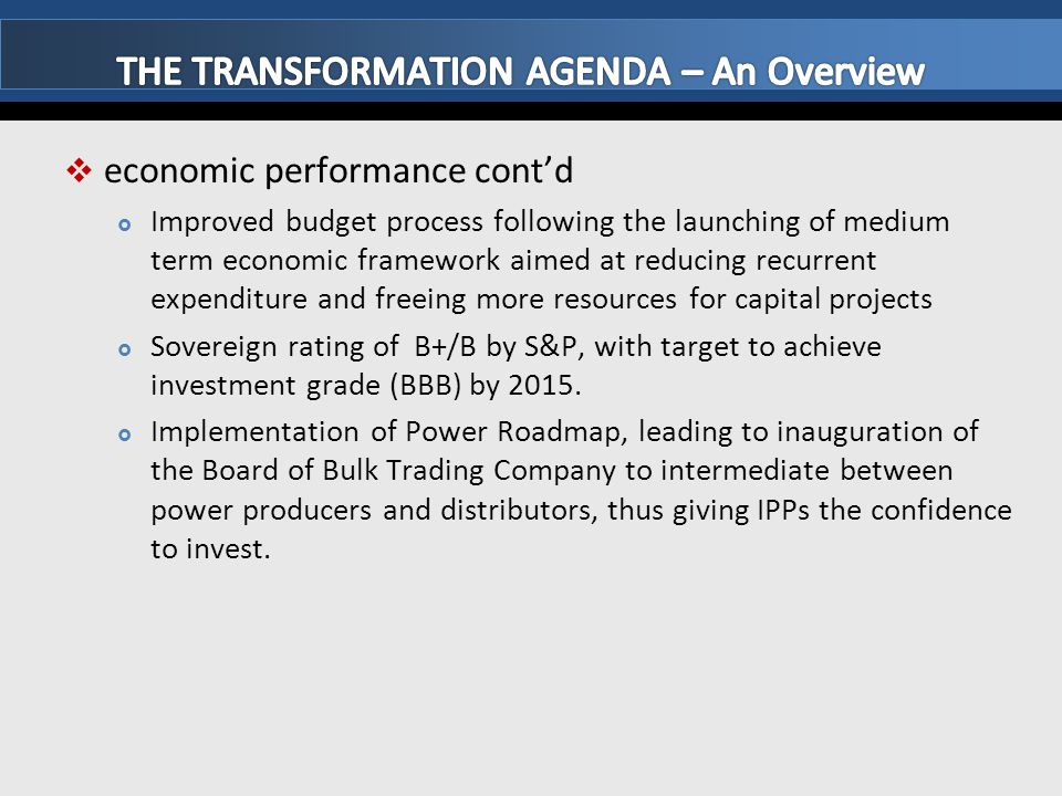 THE TRANSFORMATION AGENDA – An Overview