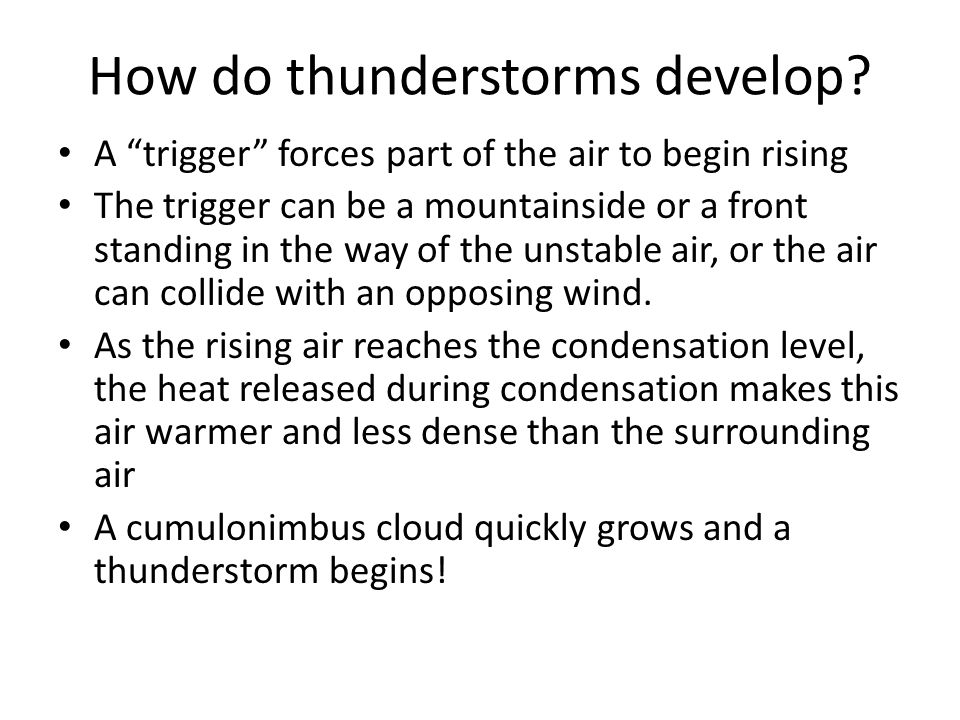 How do thunderstorms develop