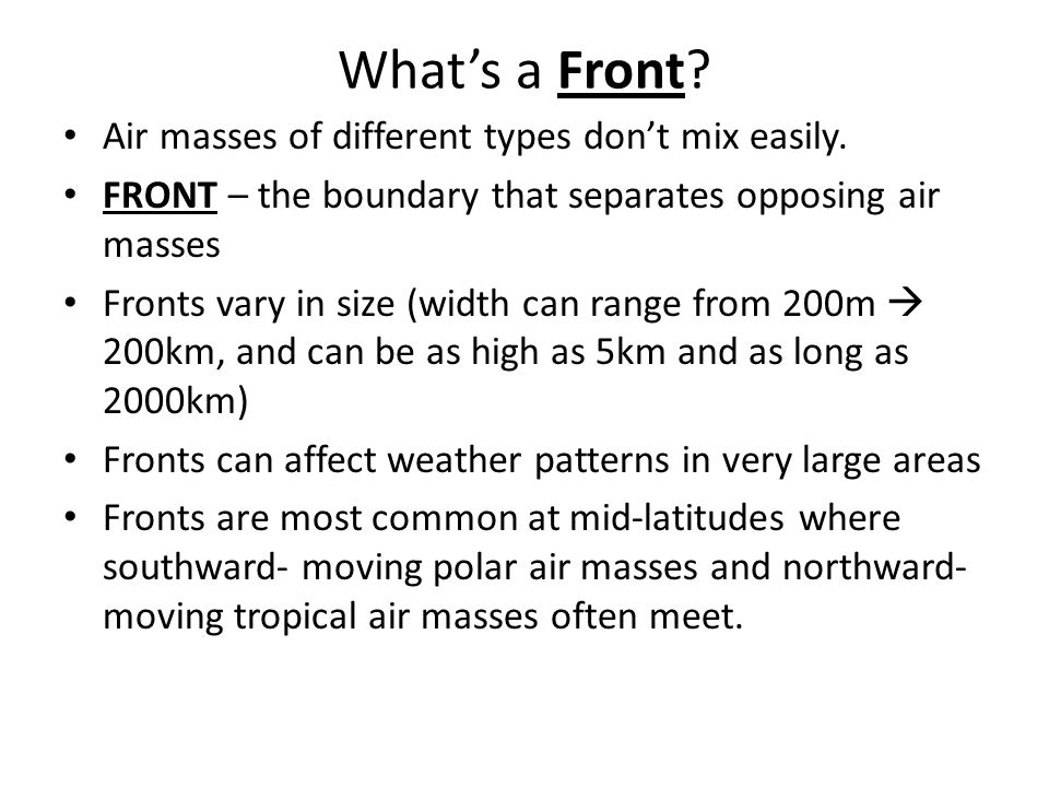 What's a Front Air masses of different types don't mix easily.