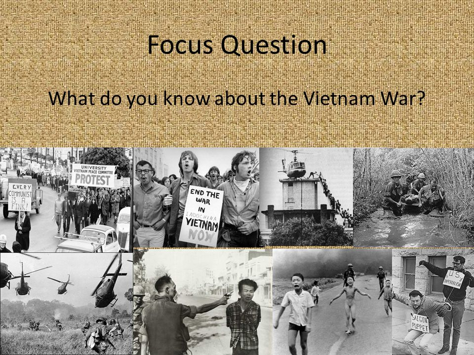 What do you know about the Vietnam War