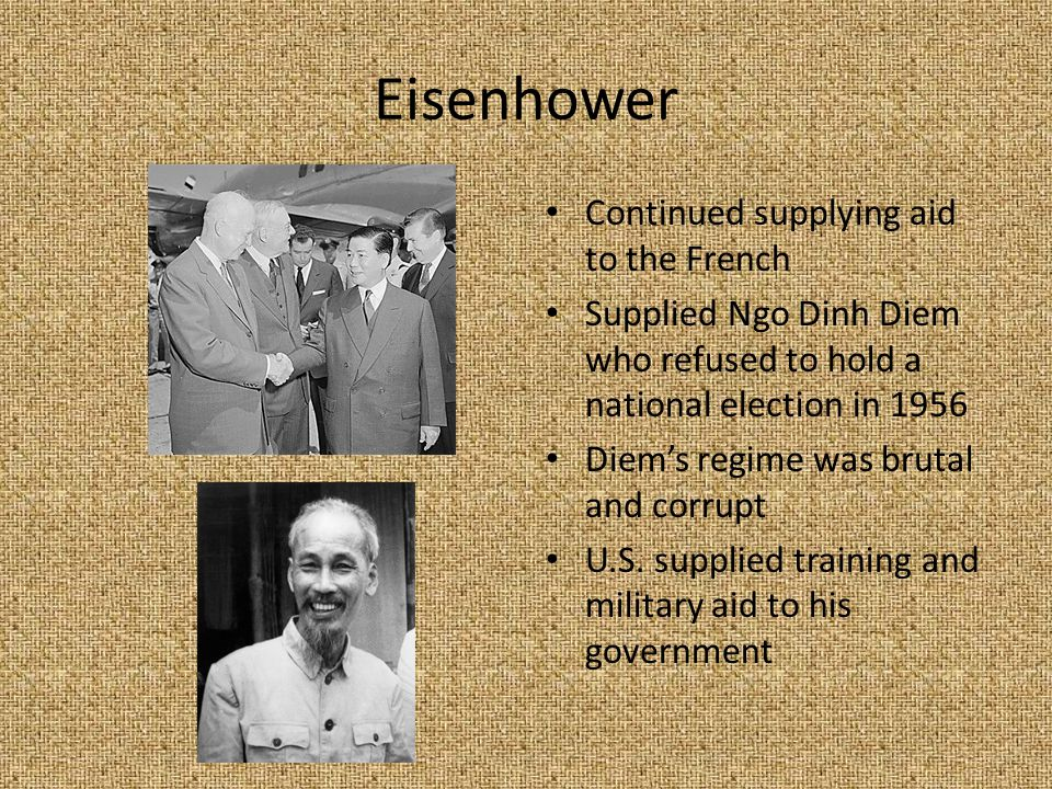 Eisenhower Continued supplying aid to the French