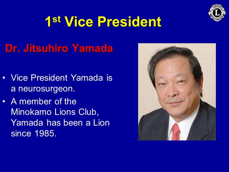 1st Vice President Dr. Jitsuhiro Yamada