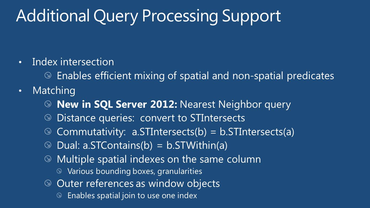 Additional Query Processing Support