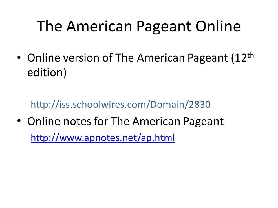 The American Pageant Online