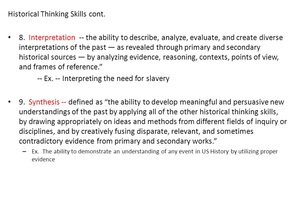 Historical Thinking Skills cont.