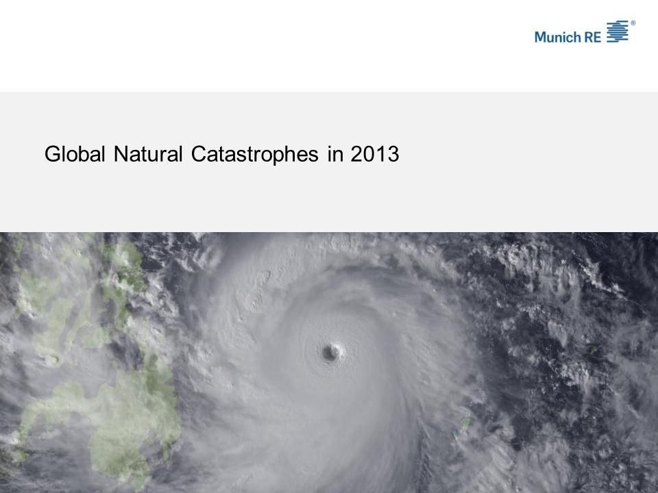 Global Natural Catastrophes in 2013
