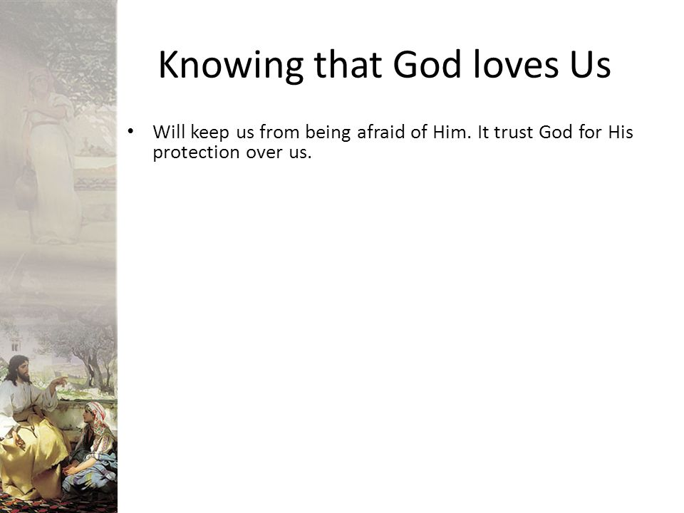 Knowing that God loves Us
