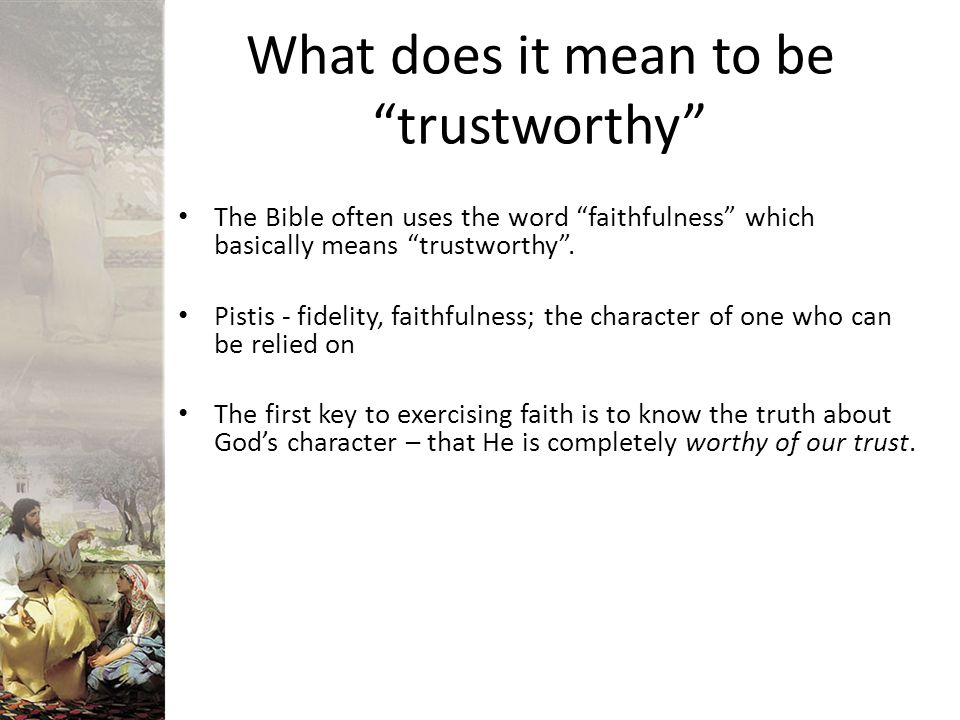 What does it mean to be trustworthy
