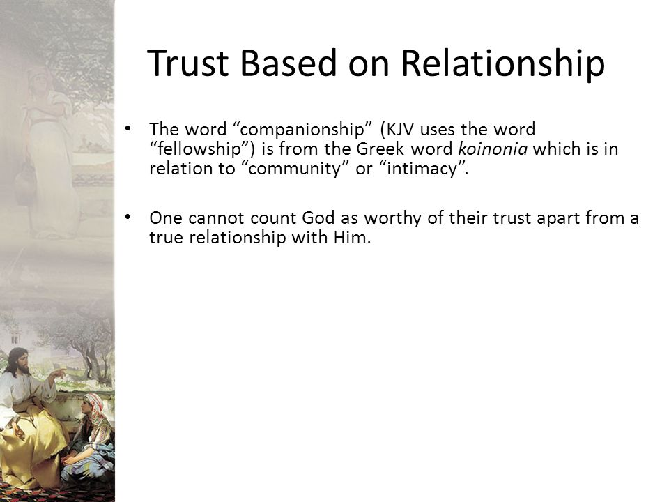 Trust Based on Relationship