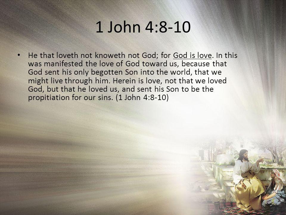 1 John 4:8-10