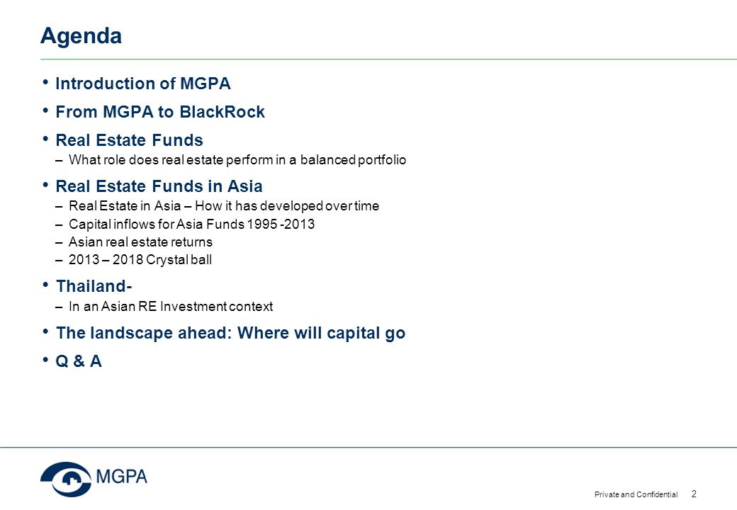 Agenda Introduction of MGPA From MGPA to BlackRock Real Estate Funds