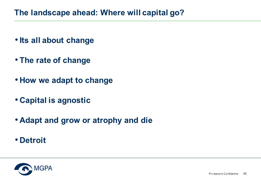 The landscape ahead: Where will capital go