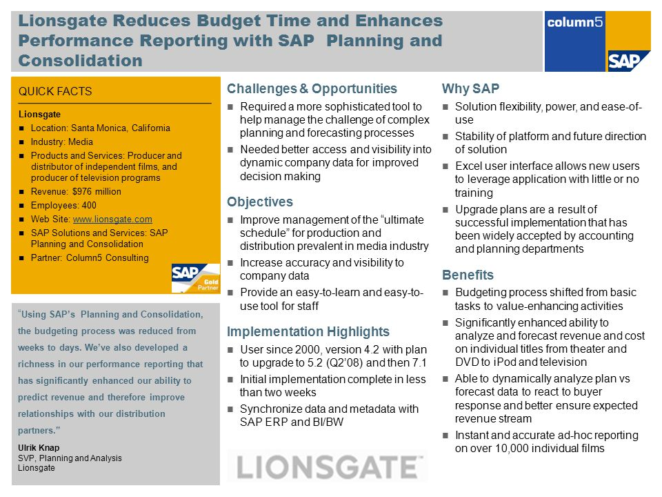 Lionsgate Reduces Budget Time and Enhances Performance Reporting with SAP Planning and Consolidation
