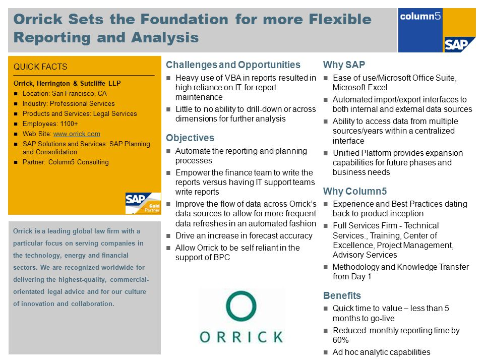 Orrick Sets the Foundation for more Flexible Reporting and Analysis
