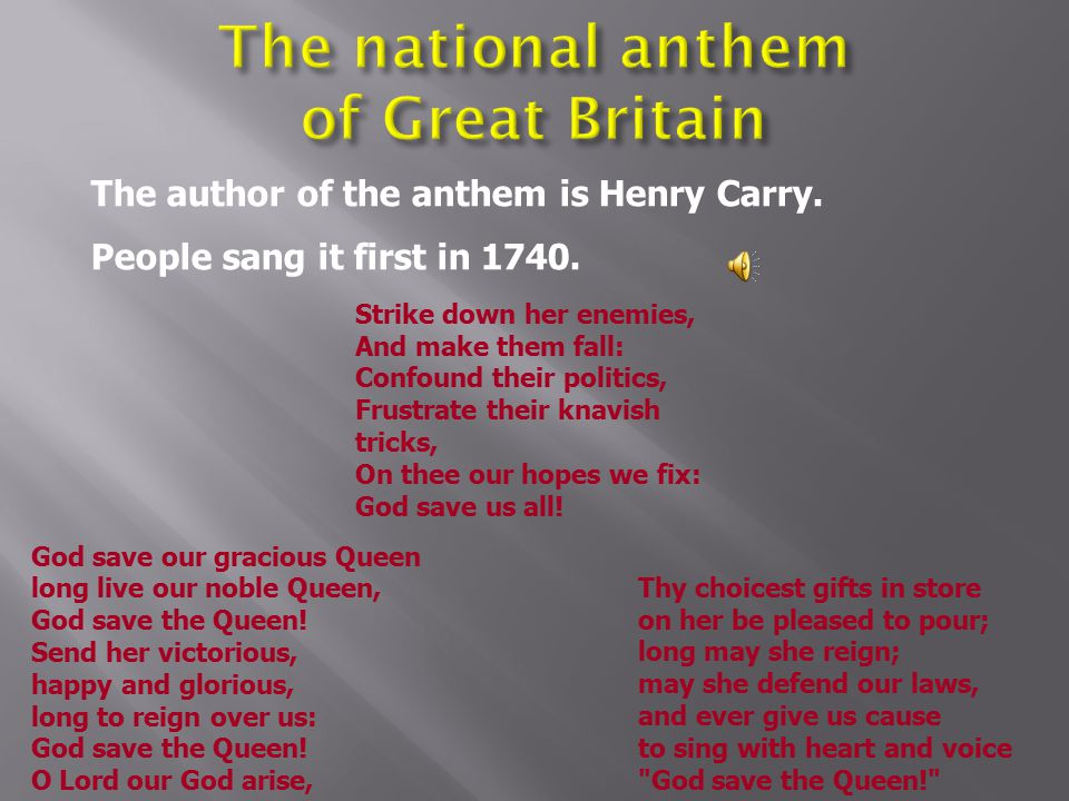 The national anthem of Great Britain