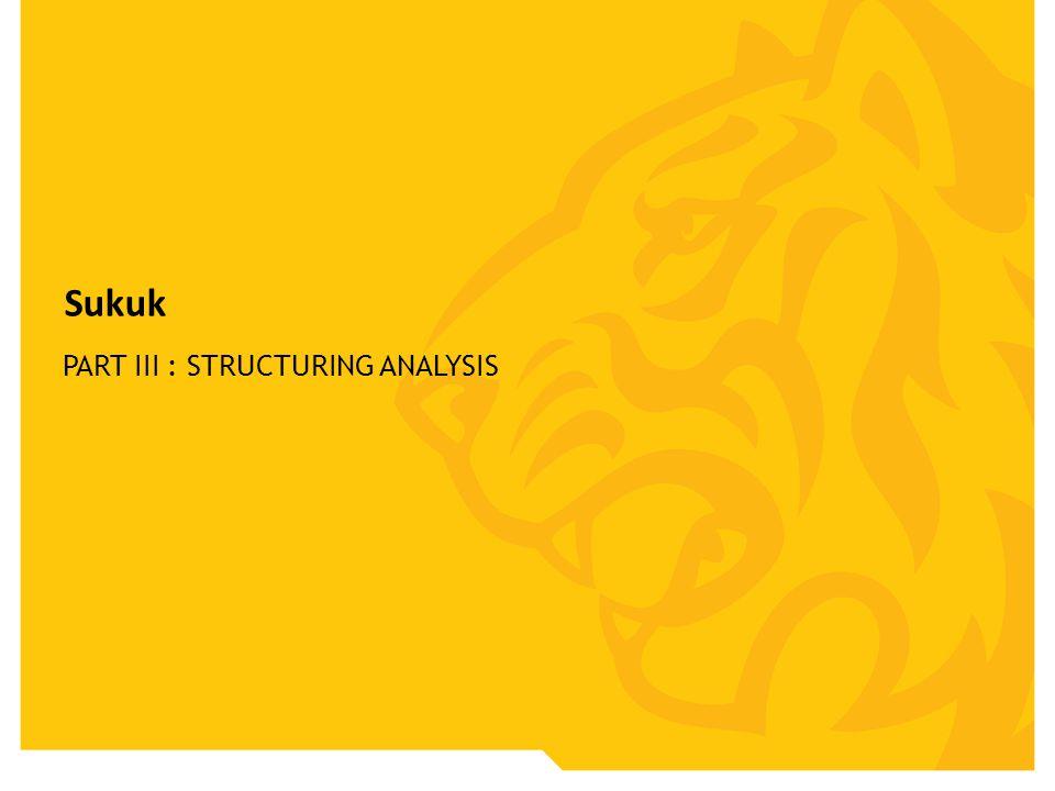 Sukuk PART III : STRUCTURING ANALYSIS