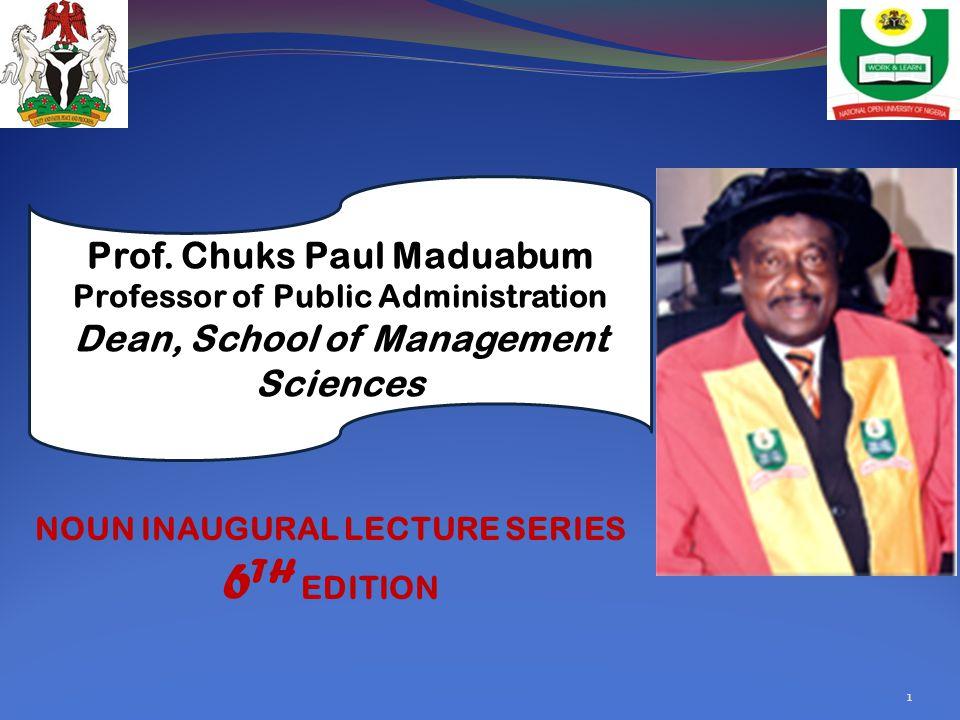 Prof. Chuks Paul Maduabum Professor of Public Administration