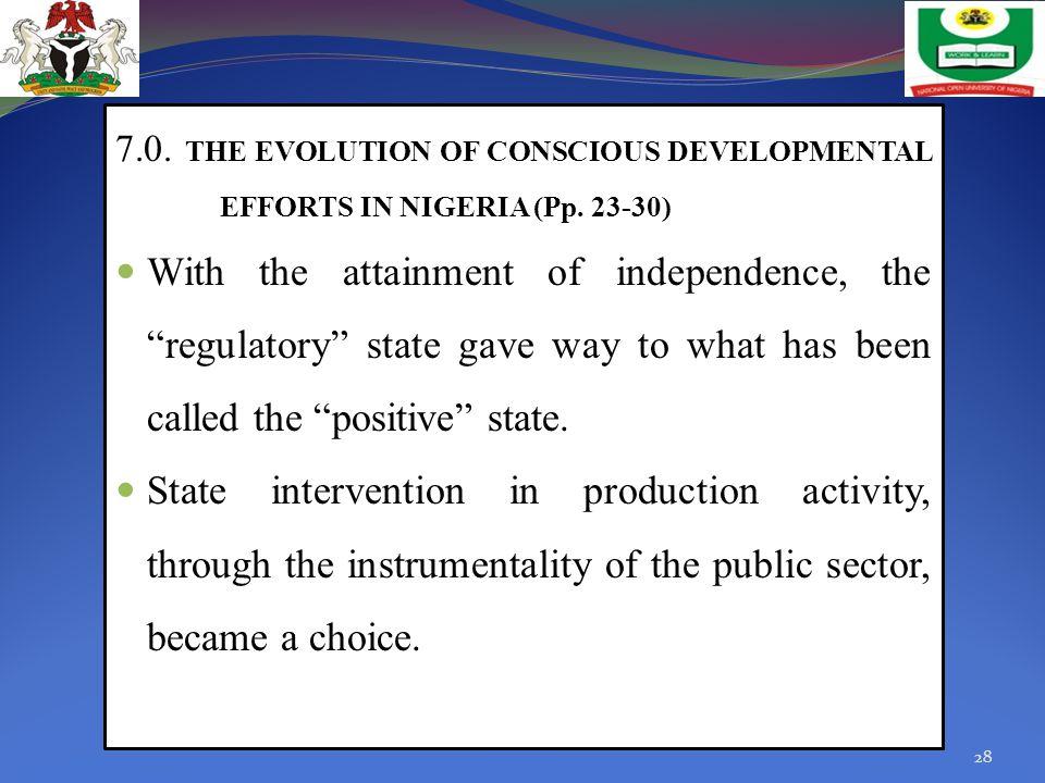 7. THE EVOLUTION OF CONSCIOUS DEVELOPMENTAL EFFORTS IN NIGERIA (Pp