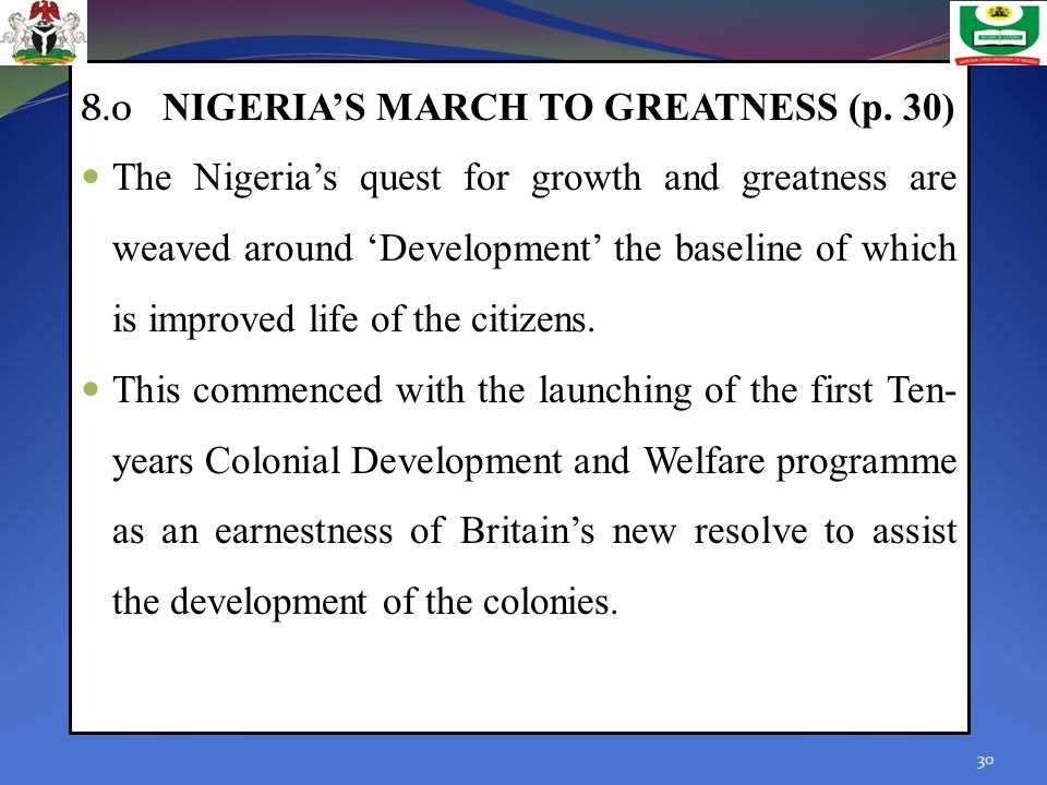 8.0 NIGERIA'S MARCH TO GREATNESS (p. 30)
