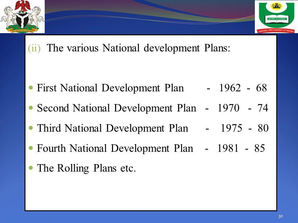 The various National development Plans: