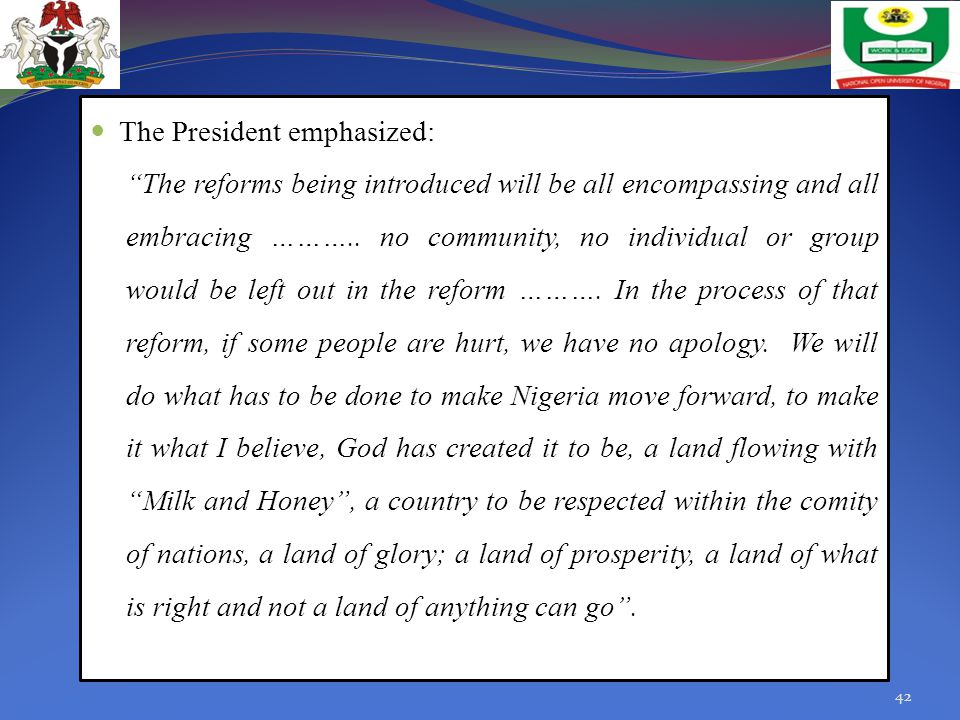 The President emphasized:
