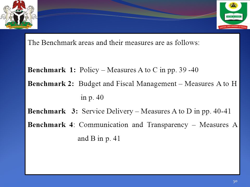 The Benchmark areas and their measures are as follows: Benchmark 1: Policy – Measures A to C in pp.