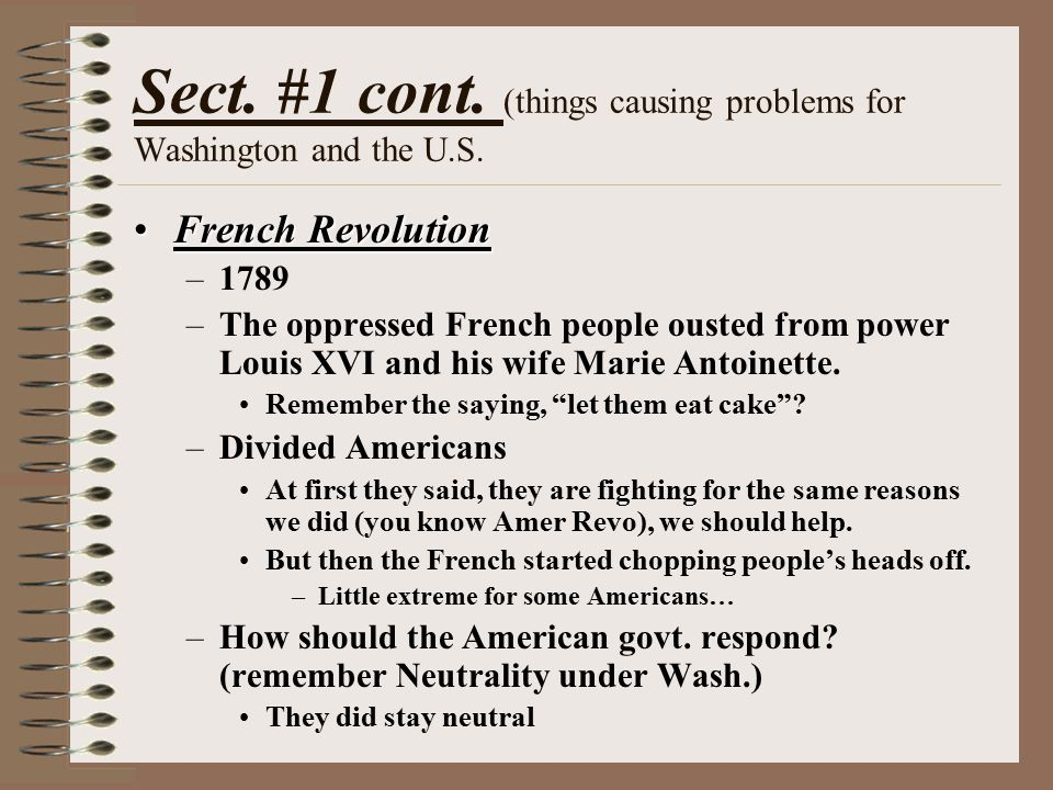 Sect. #1 cont. (things causing problems for Washington and the U.S.