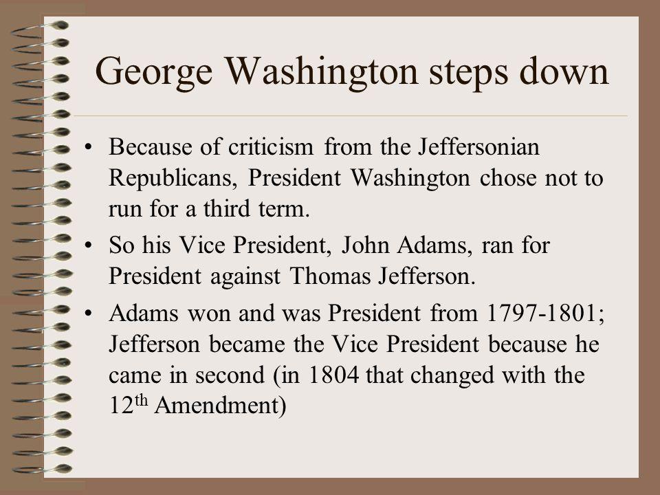 George Washington steps down