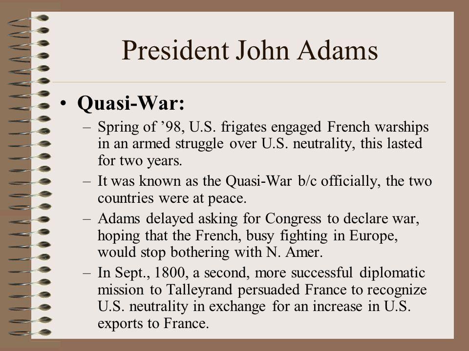 President John Adams Quasi-War: