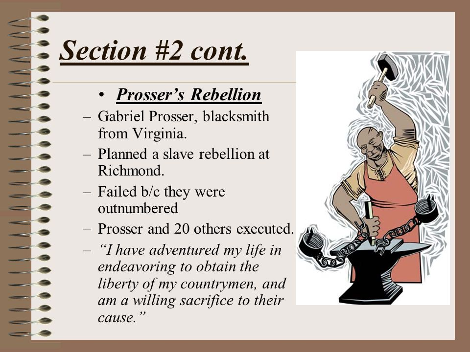 Section #2 cont. Prosser's Rebellion