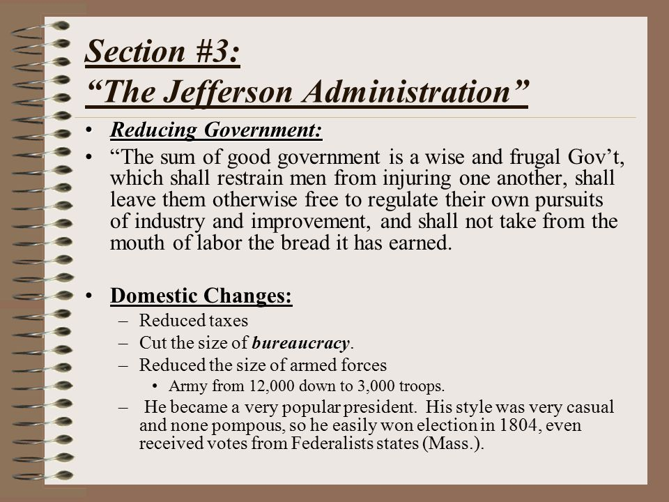 Section #3: The Jefferson Administration