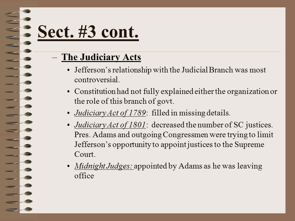 Sect. #3 cont. The Judiciary Acts