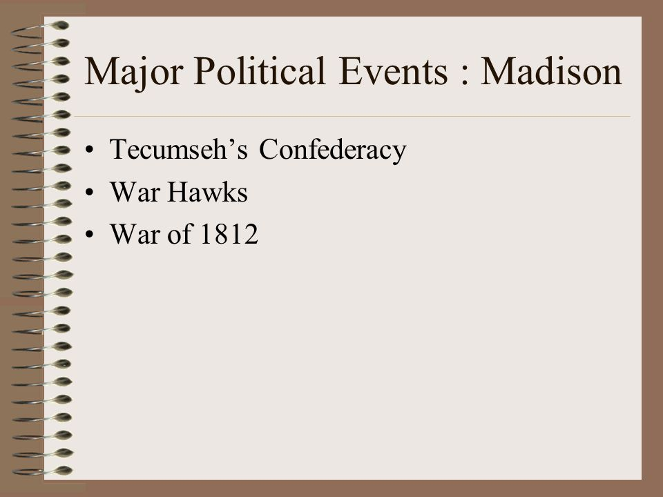 Major Political Events : Madison