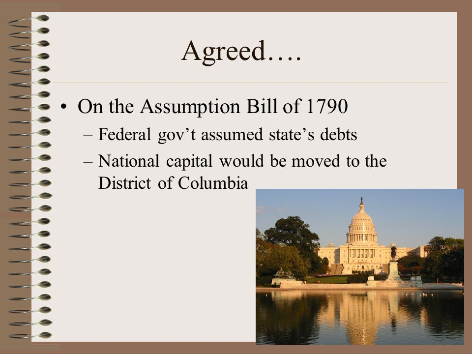 Agreed…. On the Assumption Bill of 1790