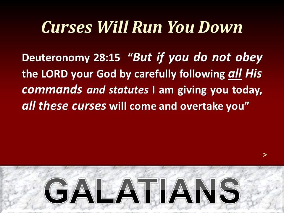 Curses Will Run You Down