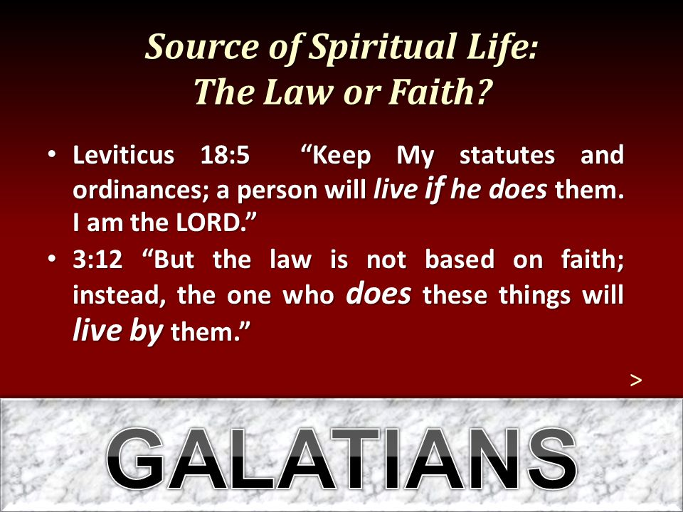 Source of Spiritual Life: The Law or Faith