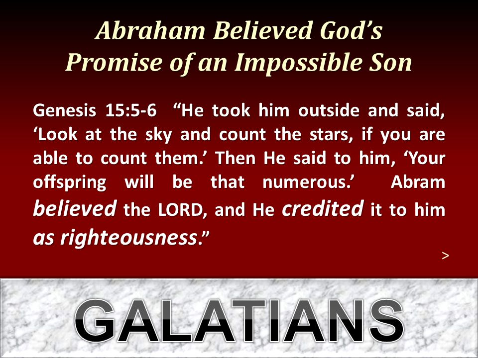 Abraham Believed God's Promise of an Impossible Son