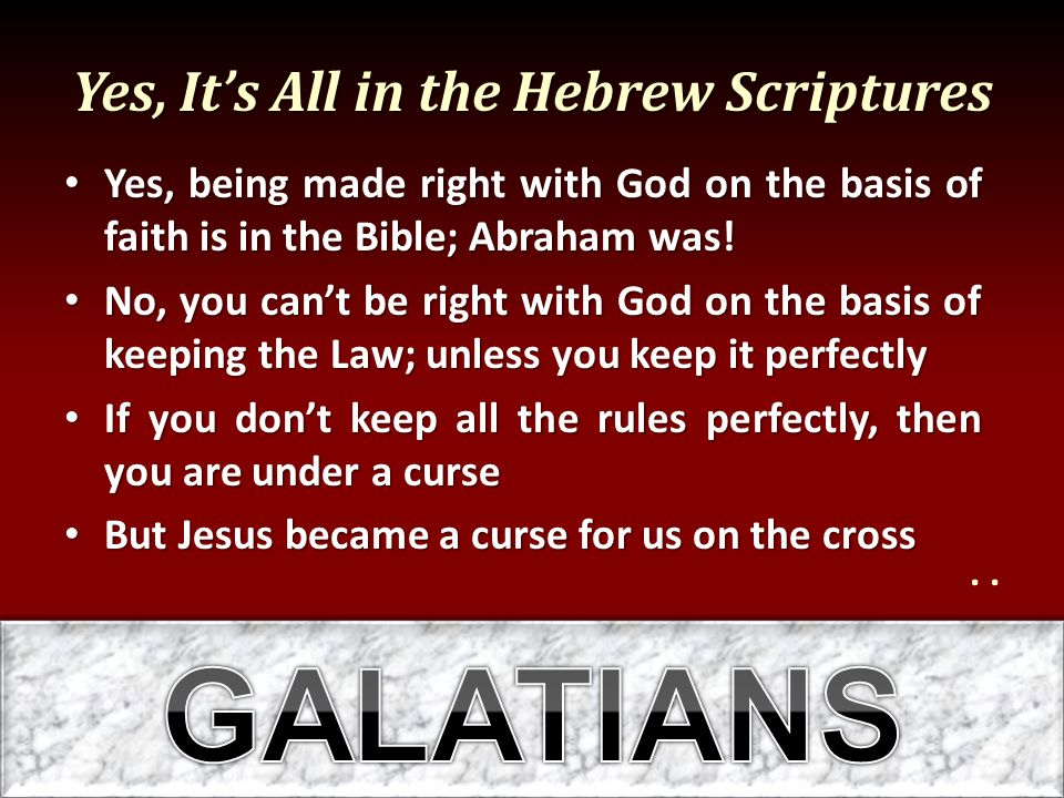 Yes, It's All in the Hebrew Scriptures