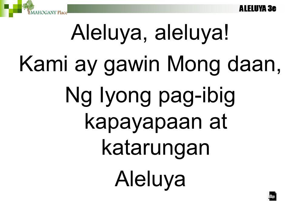 Ng Iyong pag-ibig kapayapaan at katarungan