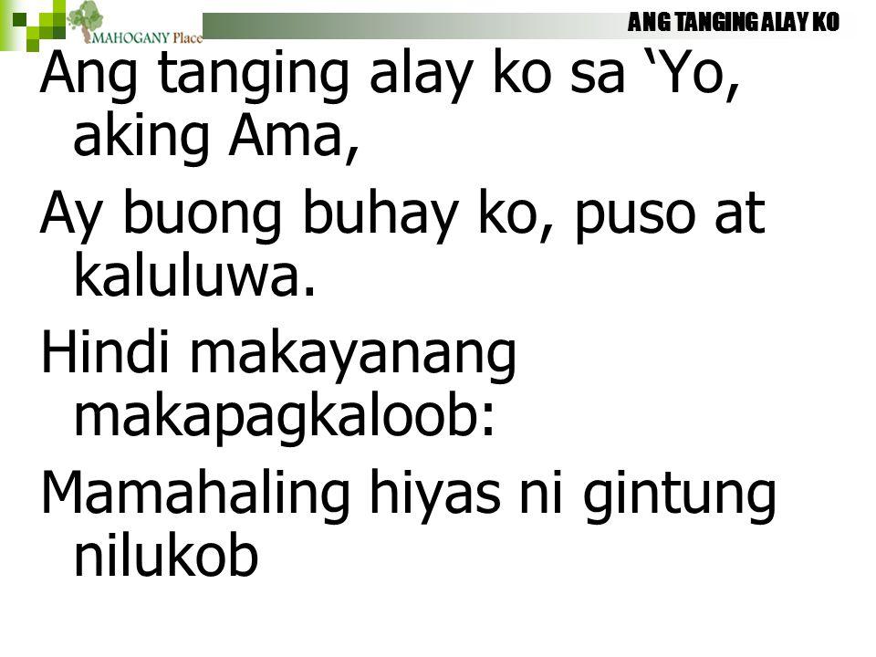Ang tanging alay ko sa 'Yo, aking Ama,