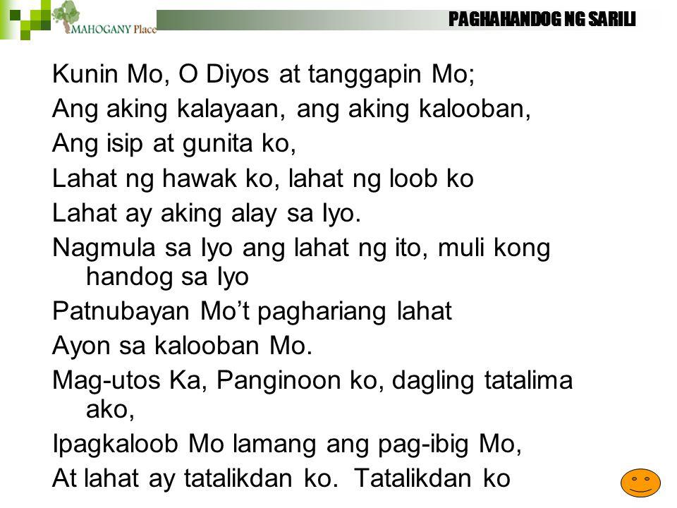 Kunin Mo, O Diyos at tanggapin Mo;