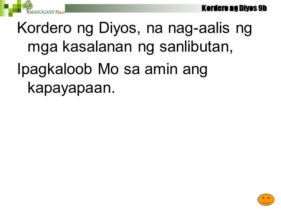 Kordero ng Diyos, na nag-aalis ng mga kasalanan ng sanlibutan,