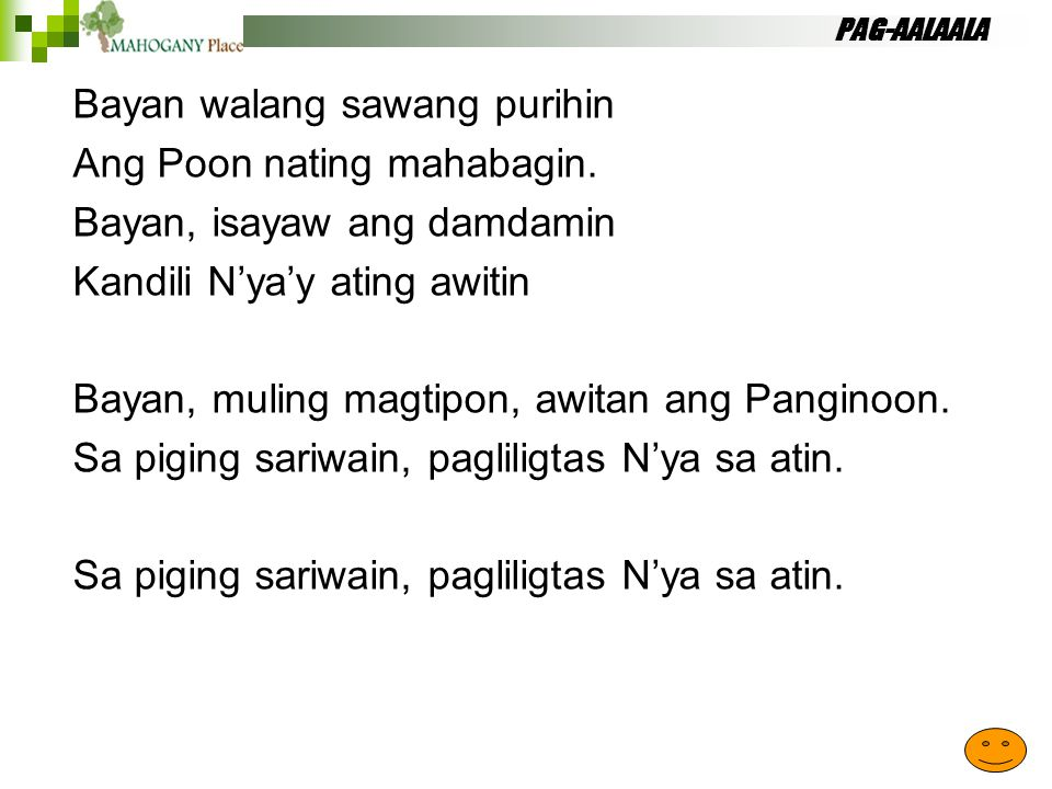 Bayan walang sawang purihin Ang Poon nating mahabagin.