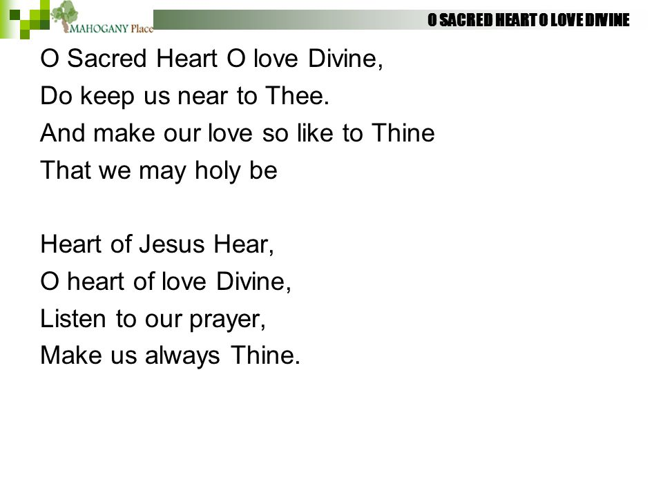 O SACRED HEART O LOVE DIVINE