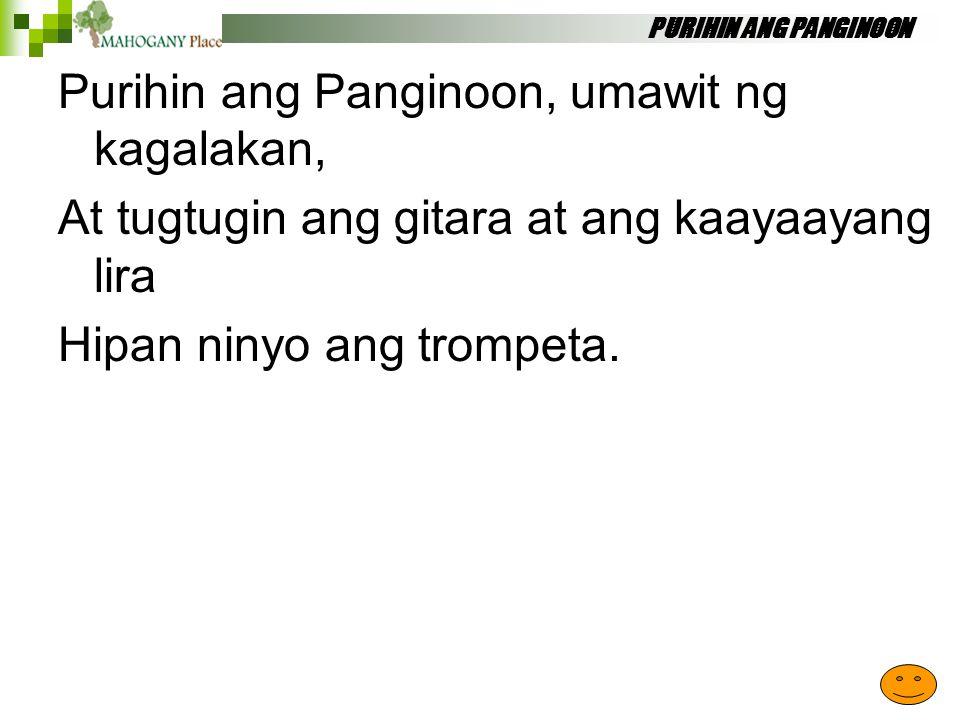 Purihin ang Panginoon, umawit ng kagalakan,