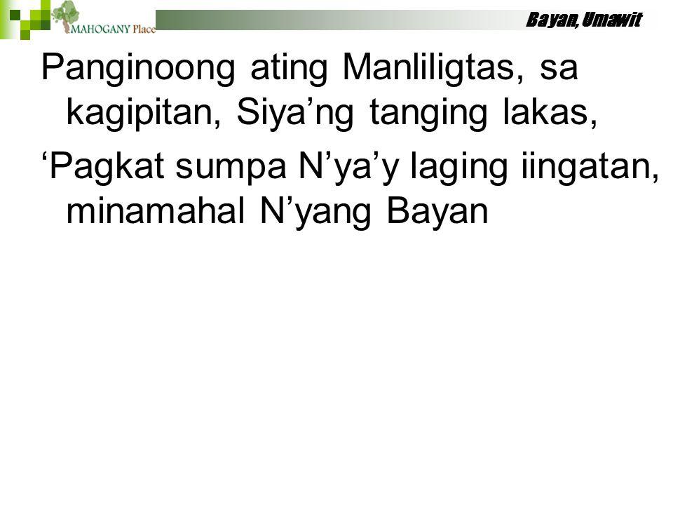 Panginoong ating Manliligtas, sa kagipitan, Siya'ng tanging lakas,