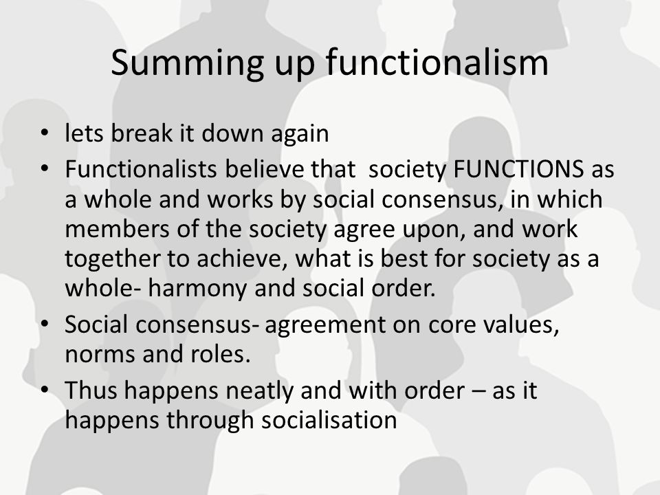 Summing up functionalism