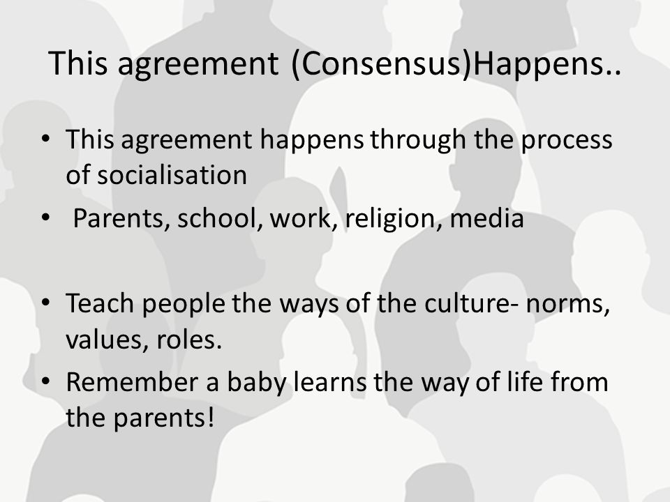 This agreement (Consensus)Happens..