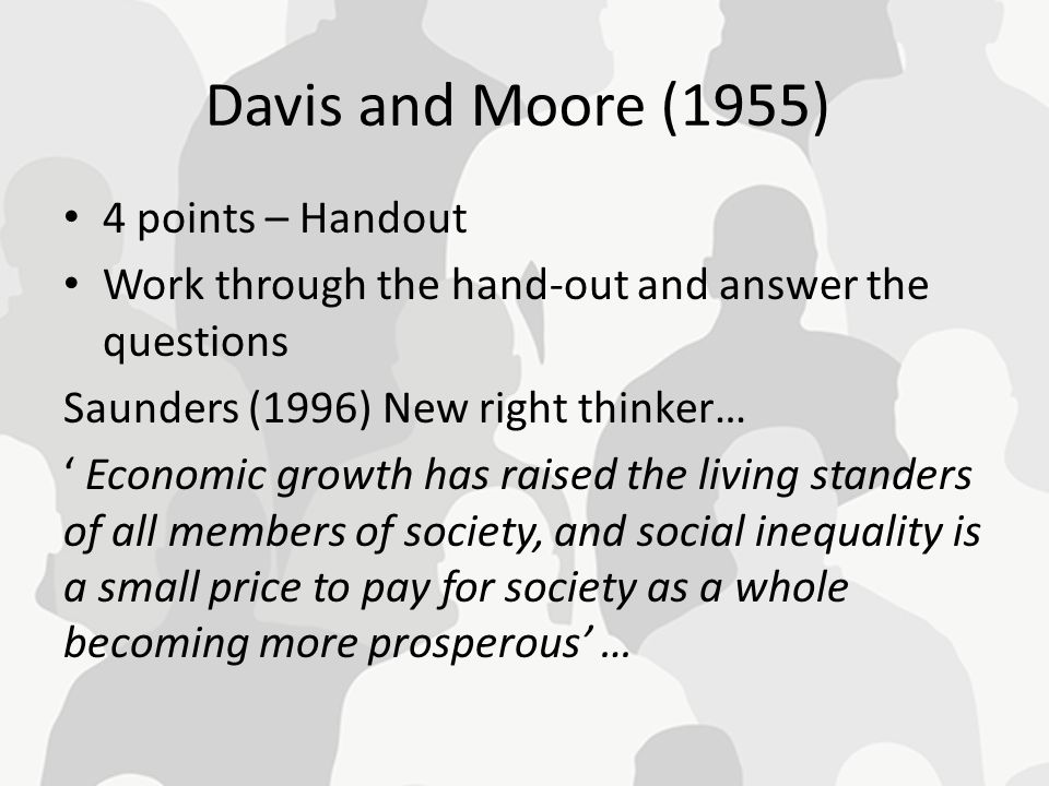 Davis and Moore (1955) 4 points – Handout
