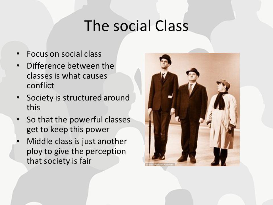 The social Class Focus on social class